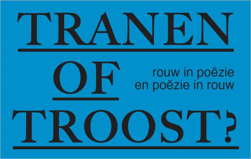 Tranen of troost? Rouw in poëzie en poëzie in rouw 14.11.19